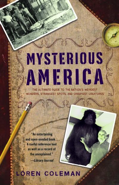 Loren Coleman Mysterious America 2007