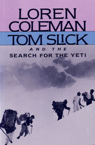 Tom Slick Search Yeti