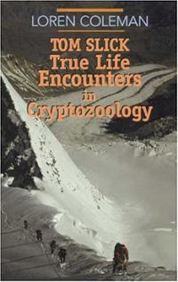 tom-slick-true-life-encounters-in-cryptozoology-loren-coleman-paperback-cover-art