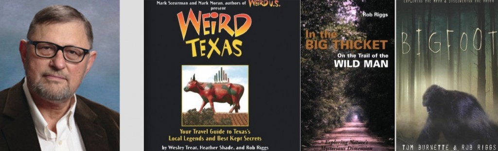 Author, Friend, Bigfooter Rob Riggs Dies