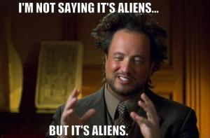 It's Aliens